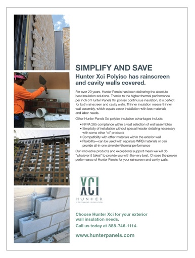 SIMPLIFY AND SAVE - Hunter Xci Polyiso has rainscreen and cavity walls covered.